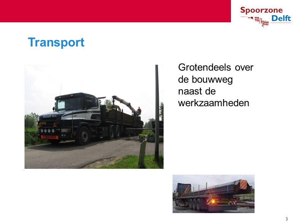 Grotendeels over de bouwweg naast de werkzaamheden Transport 3