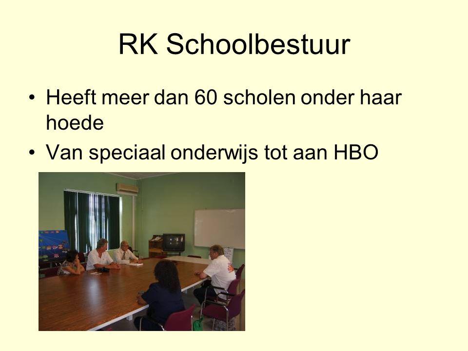 RK Schoolbestuur Heeft meer dan 60 scholen onder haar hoede Van speciaal onderwijs tot aan HBO