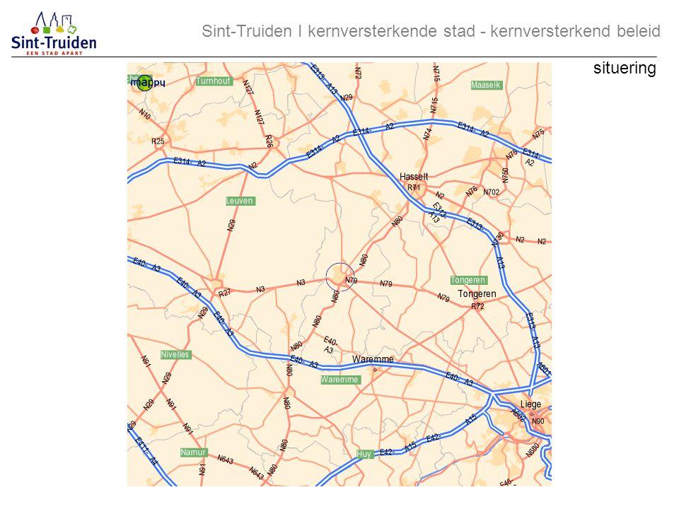 visie: Sint-Truiden ontwikkelen tot de levendige verzorgingsstad van de mooie fruitstreek, met een uitnodigend rijke verscheidenheid aan natuur en cultuur Sint-Truiden І kernversterkende stad - kernversterkend beleid gemeentelijk ruimtelijk structuurplan 2000
