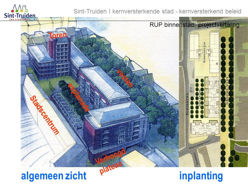vesten Toren esplanade Verhoogd plateau algemeen zichtinplanting Stadscentrum Sint-Truiden І kernversterkende stad - kernversterkend beleid RUP binnen