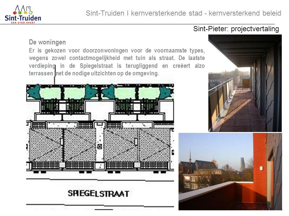 De woningen Er is gekozen voor doorzonwoningen voor de voornaamste types, wegens zowel contactmogelijkheid met tuin als straat. De laatste verdieping