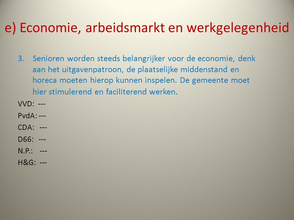 e) Economie, arbeidsmarkt en werkgelegenheid 3.
