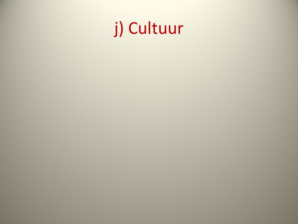 j) Cultuur