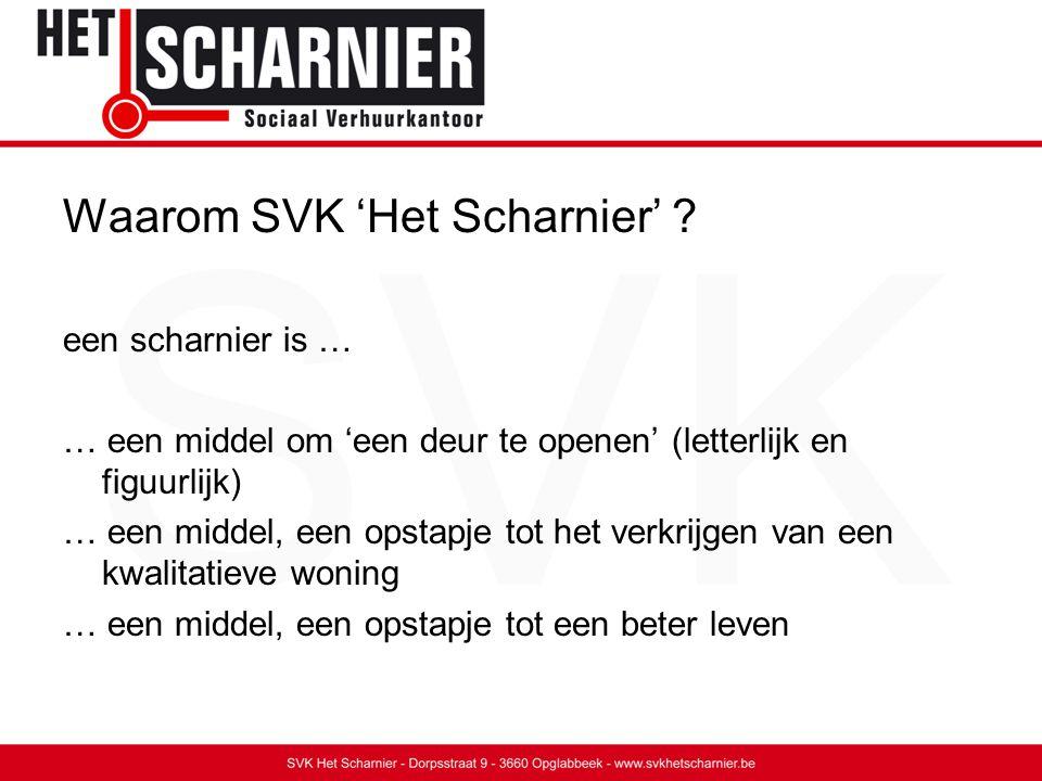Waarom SVK 'Het Scharnier' .