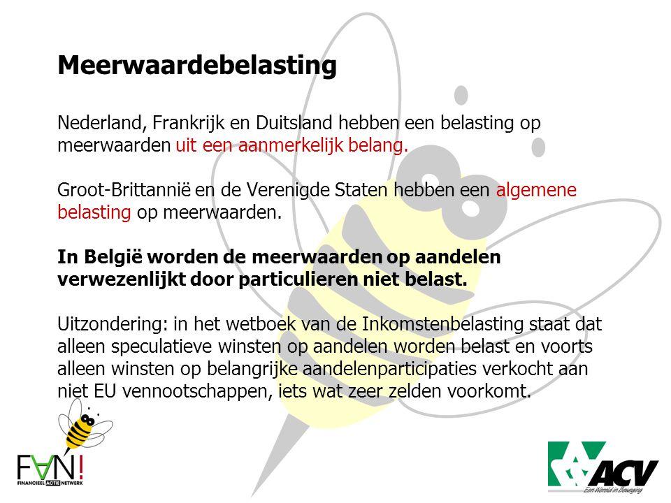 Meerwaardebelasting Nederland, Frankrijk en Duitsland hebben een belasting op meerwaarden uit een aanmerkelijk belang. Groot-Brittannië en de Verenigd