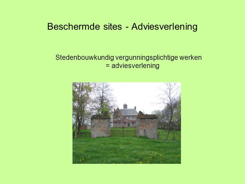 Beschermde sites - Adviesverlening Stedenbouwkundig vergunningsplichtige werken = adviesverlening