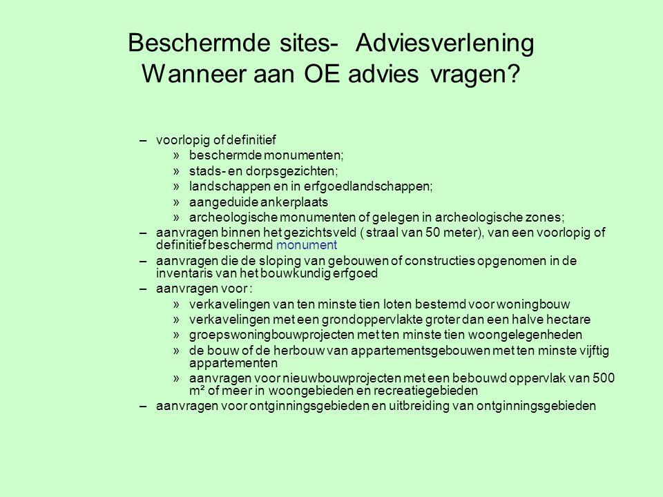 Beschermde sites- Adviesverlening Wanneer aan OE advies vragen.