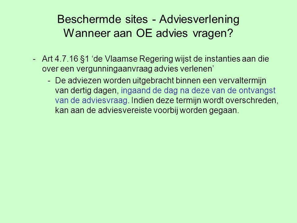 Beschermde sites - Adviesverlening Wanneer aan OE advies vragen.