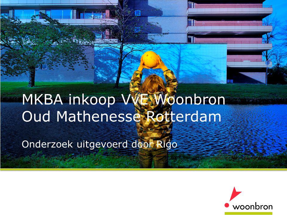 MKBA inkoop VvE Woonbron Oud Mathenesse Rotterdam Onderzoek uitgevoerd door Rigo