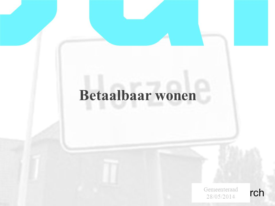 SumResearch Urban Consultancy Betaalbaar wonen Gemeenteraad 28/05/2014