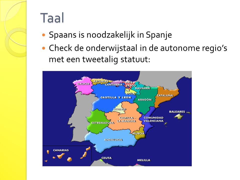 Taal Spaans is noodzakelijk in Spanje Check de onderwijstaal in de autonome regio's met een tweetalig statuut: