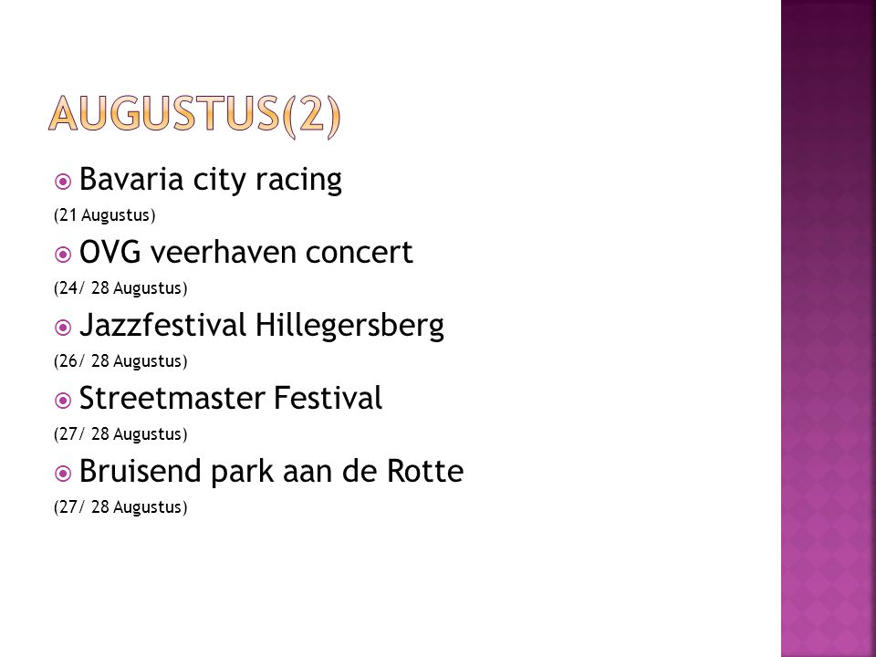  Internationaal Shantyfestival (2/ 4 September)  Wereldhavendagen (2/ 4 September)  Maritiem Kwartier (2/ 4 September)  De nacht van de kaap (3 September)  Rotterdam Philharmonic Gergiev Festival (8/ 18 September)  De internationale keuze (9 September/ 2 Oktober)
