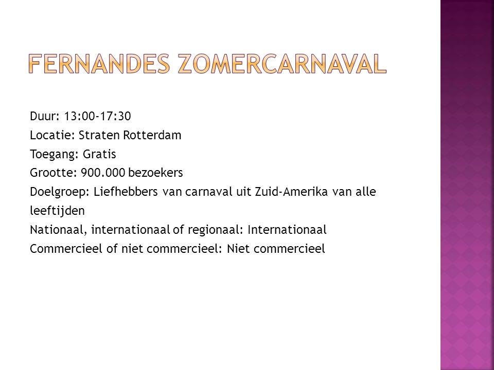 Duur: 13:00-17:30 Locatie: Straten Rotterdam Toegang: Gratis Grootte: 900.000 bezoekers Doelgroep: Liefhebbers van carnaval uit Zuid-Amerika van alle leeftijden Nationaal, internationaal of regionaal: Internationaal Commercieel of niet commercieel: Niet commercieel