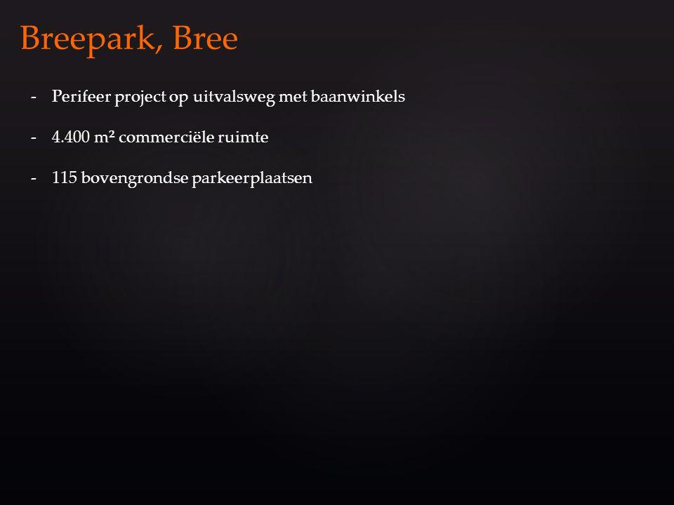 -Perifeer project op uitvalsweg met baanwinkels -4.400 m² commerciële ruimte -115 bovengrondse parkeerplaatsen