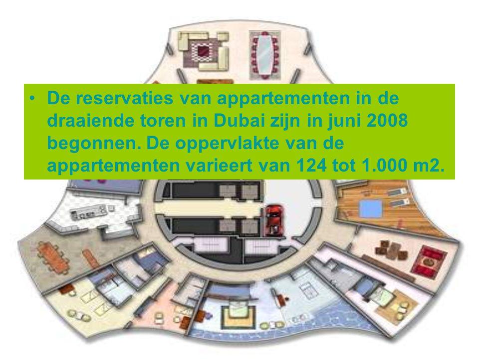 De reservaties van appartementen in de draaiende toren in Dubai zijn in juni 2008 begonnen.