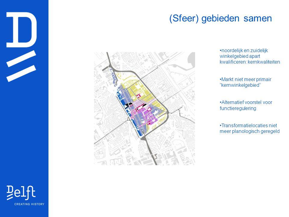 """(Sfeer) gebieden samen noordelijk en zuidelijk winkelgebied apart kwalificeren: kernkwaliteiten Markt niet meer primair """"kernwinkelgebied"""" Alternatief"""