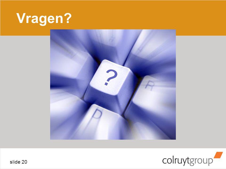 slide 20 Vragen?