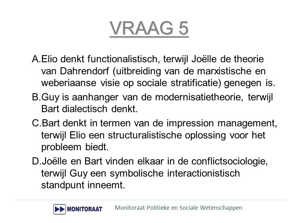 VRAAG 5 A.Elio denkt functionalistisch, terwijl Joëlle de theorie van Dahrendorf (uitbreiding van de marxistische en weberiaanse visie op sociale stra