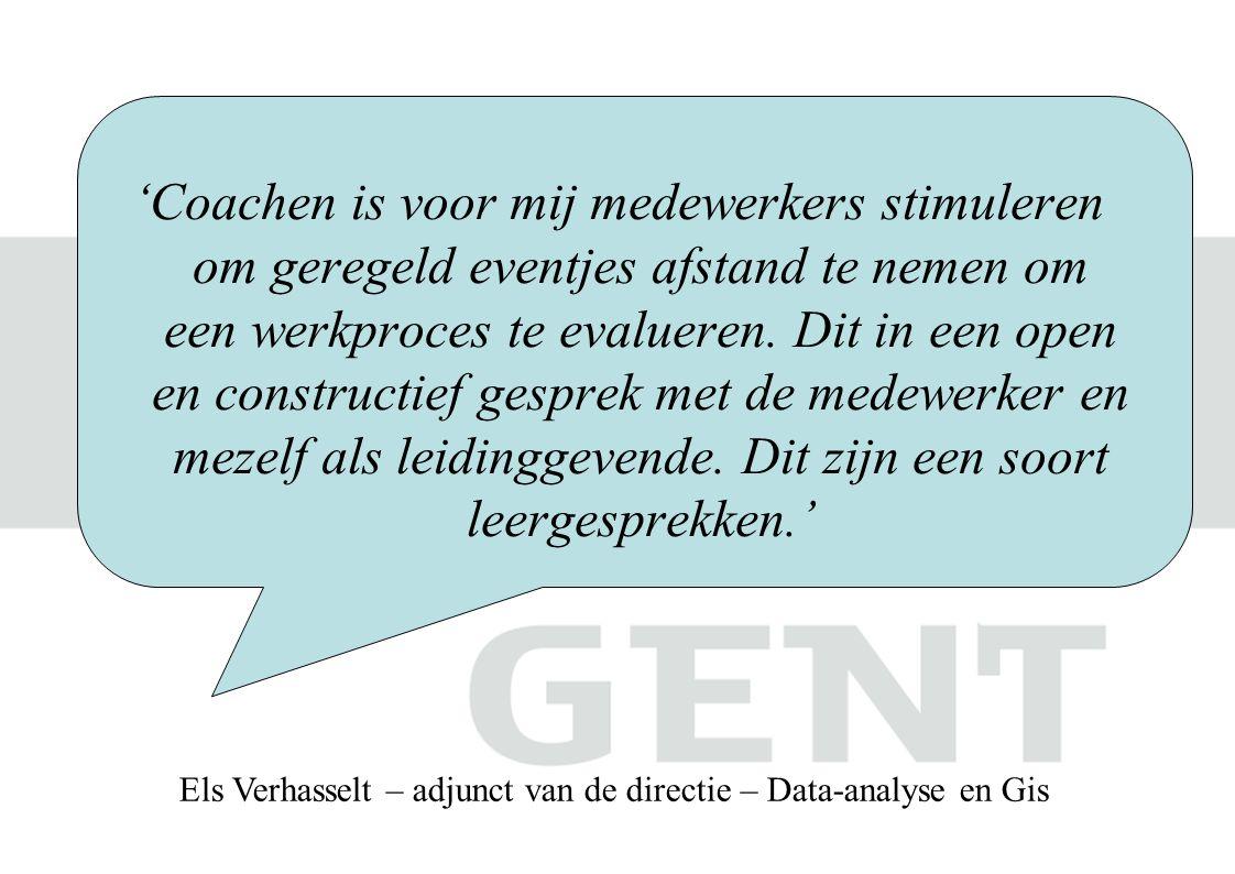 'Coaching is voor mij medewerkers prikkelen, met elkaar laten samenwerken en leren kritisch te zijn in hun werk.