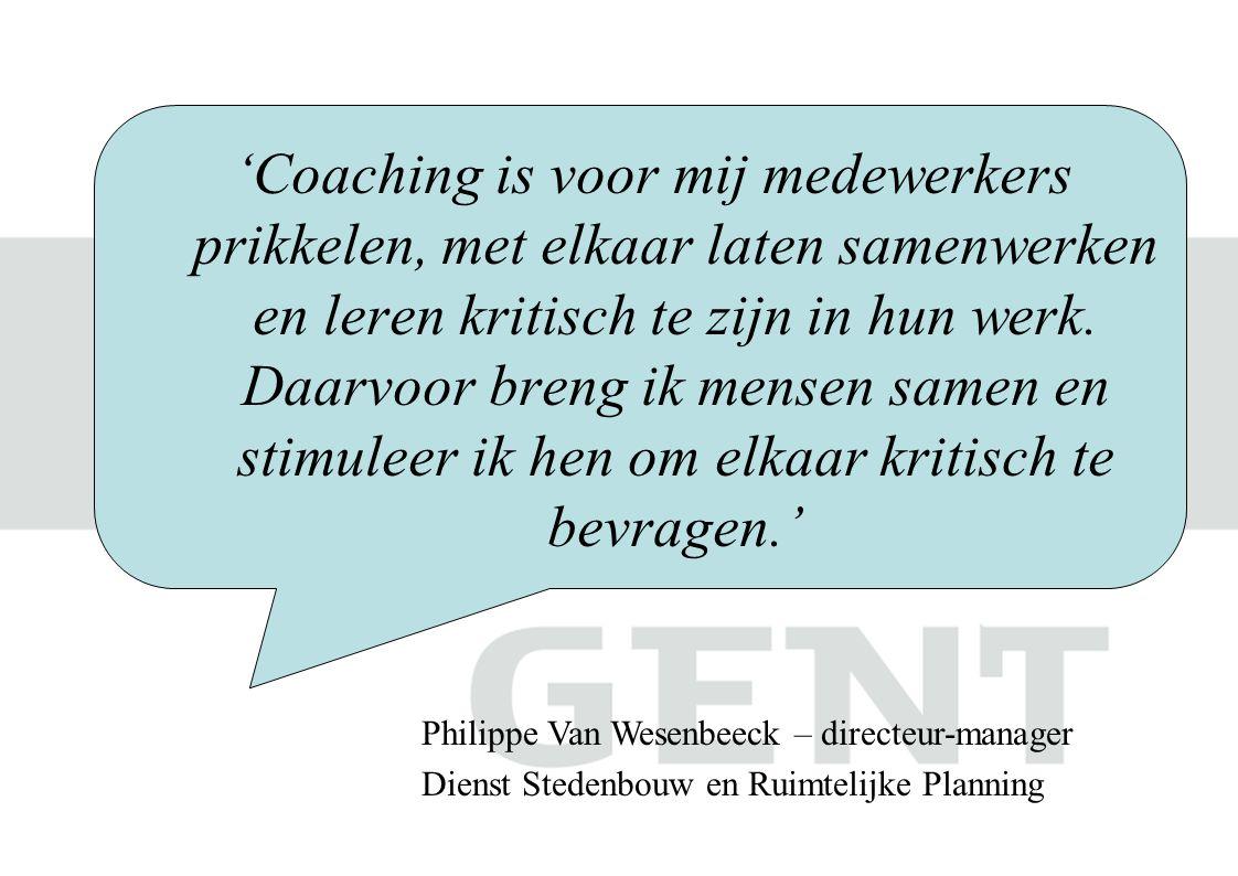 'Coaching is voor mij medewerkers prikkelen, met elkaar laten samenwerken en leren kritisch te zijn in hun werk. Daarvoor breng ik mensen samen en sti