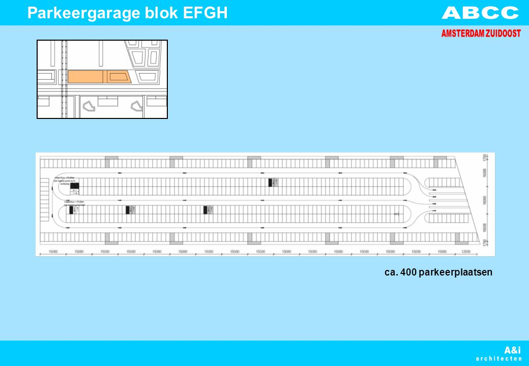 Parkeergarage blok EFGH ca. 400 parkeerplaatsen