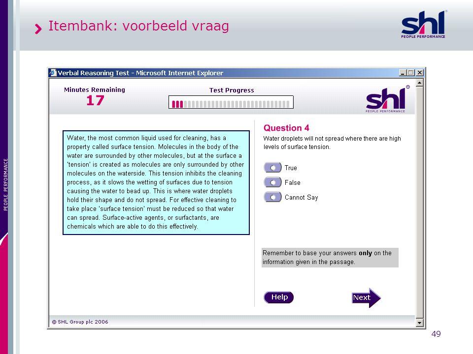 PEOPLE PERFORMANCE 49 PEOPLE PERFORMANCE Itembank: voorbeeld vraag