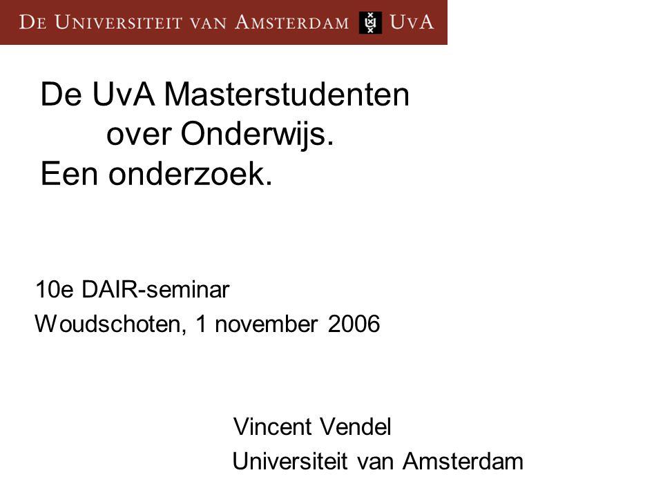 De UvA Masterstudenten over Onderwijs. Een onderzoek.