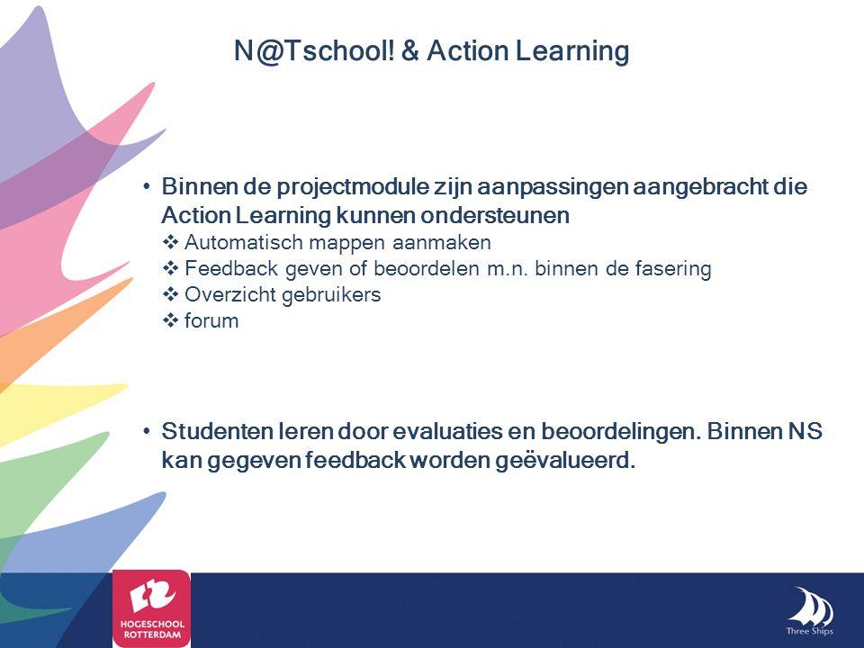 Binnen de projectmodule zijn aanpassingen aangebracht die Action Learning kunnen ondersteunen  Automatisch mappen aanmaken  Feedback geven of beoord
