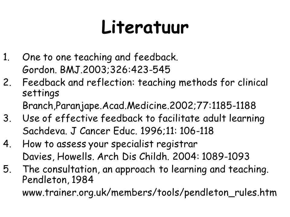 Literatuur 1.One to one teaching and feedback.Gordon.