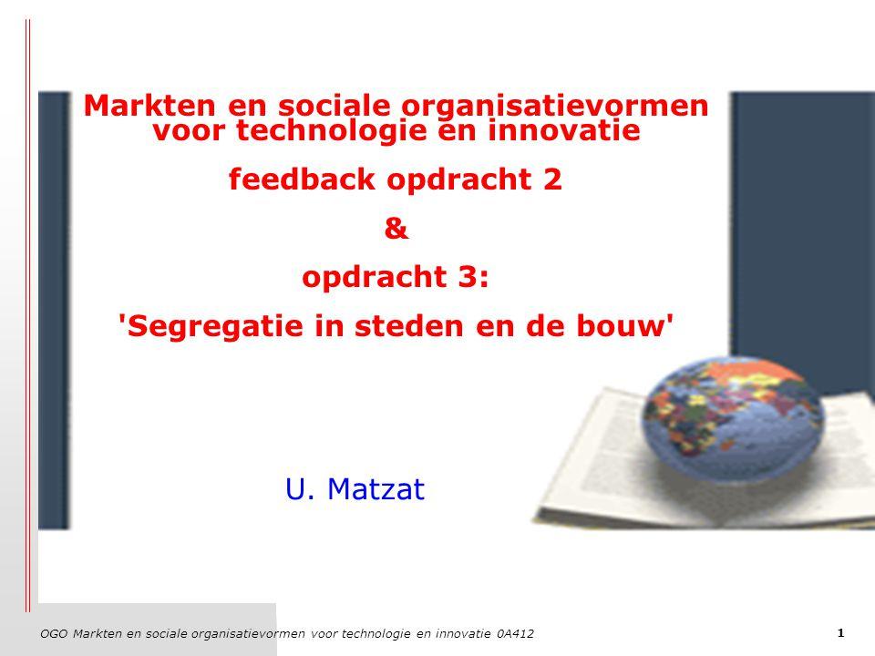 OGO Markten en sociale organisatievormen voor technologie en innovatie 0A412 1 Markten en sociale organisatievormen voor technologie en innovatie feed