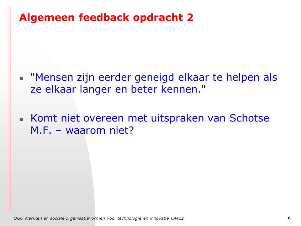 OGO Markten en sociale organisatievormen voor technologie en innovatie 0A412 6 Algemeen feedback opdracht 2