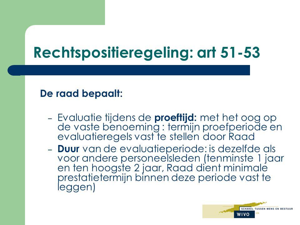 Informatieverzameling en verloop evaluatiecyclus Verloop: a.
