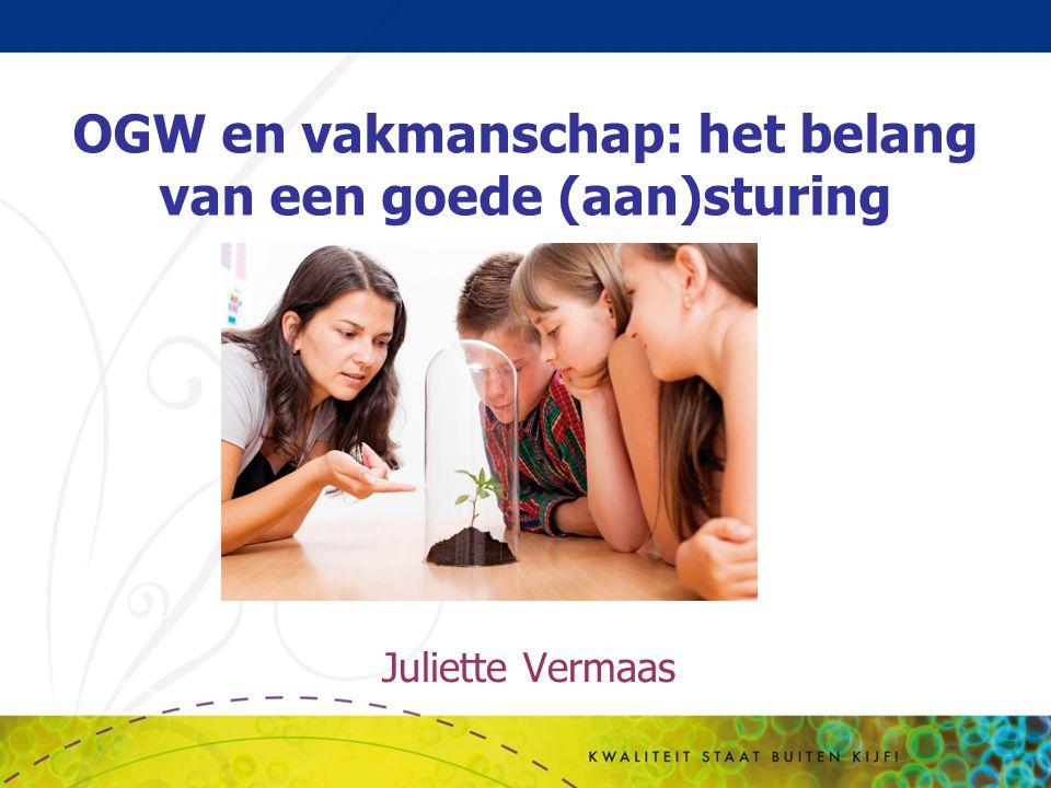 5 sturingsknoppen Determinatie Toetsbeleid Kwaliteit docenten & leidinggevenden Organisatie Actieve sturing OGW