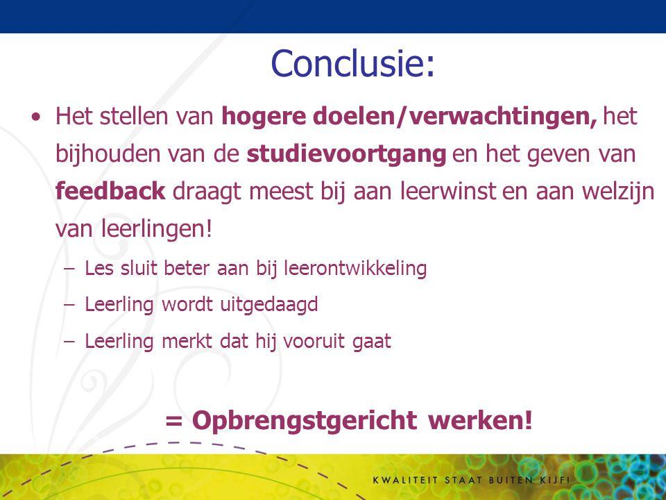 Conclusie: Het stellen van hogere doelen/verwachtingen, het bijhouden van de studievoortgang en het geven van feedback draagt meest bij aan leerwinst