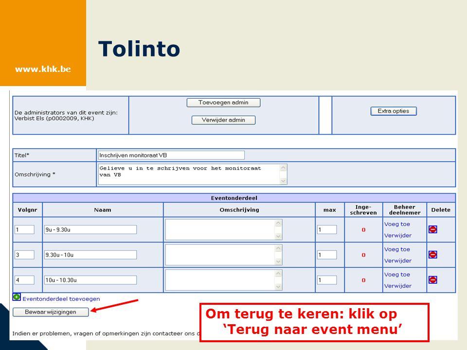 www.khk.be Tolinto Om terug te keren: klik op 'Terug naar event menu'