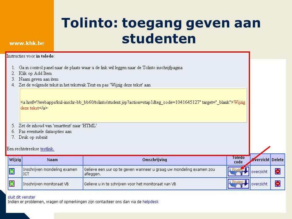 www.khk.be Tolinto: toegang geven aan studenten