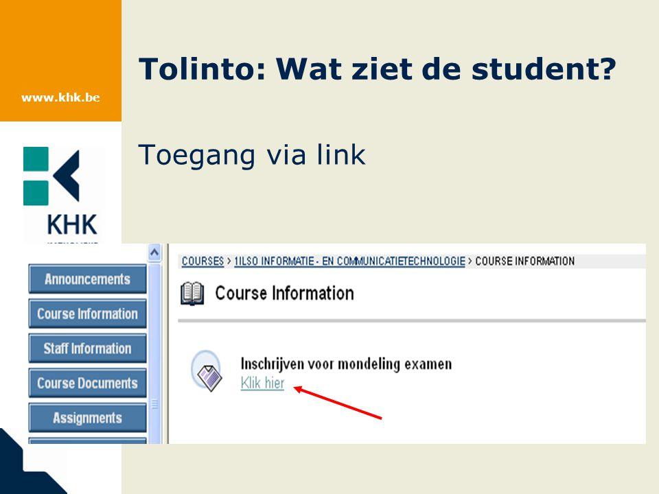 www.khk.be Tolinto: Wat ziet de student? Toegang via link
