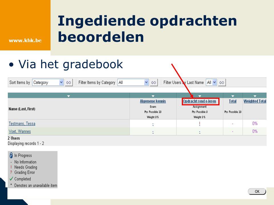www.khk.be Ingediende opdrachten beoordelen Via het gradebook