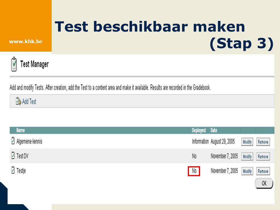 www.khk.be Test beschikbaar maken (Stap 3)