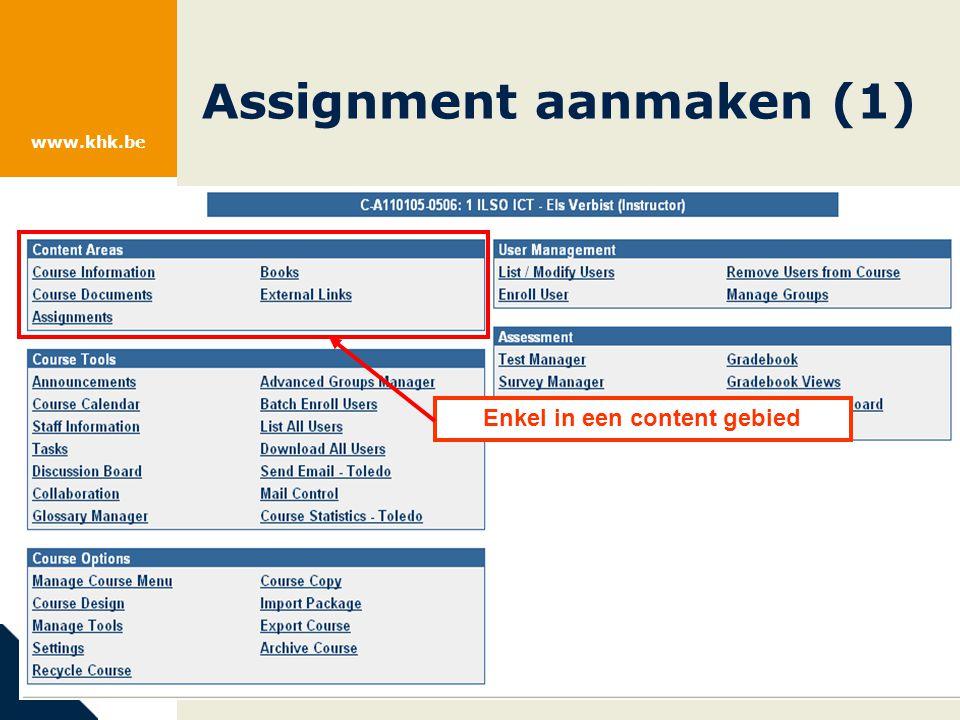 www.khk.be Assignment aanmaken (2) Asssignment + GO