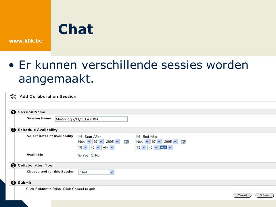 www.khk.be Er kunnen verschillende sessies worden aangemaakt. Chat