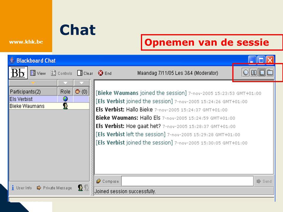www.khk.be Chat Opnemen van de sessie