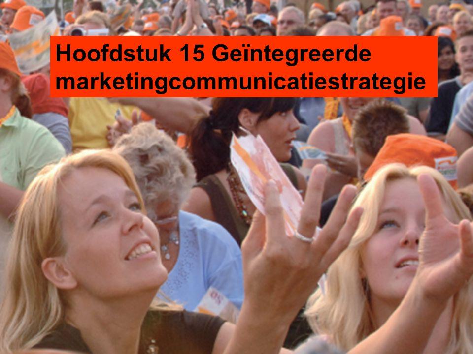 Hoofdstuk 15 Geïntegreerde marketingcommunicatiestrategie