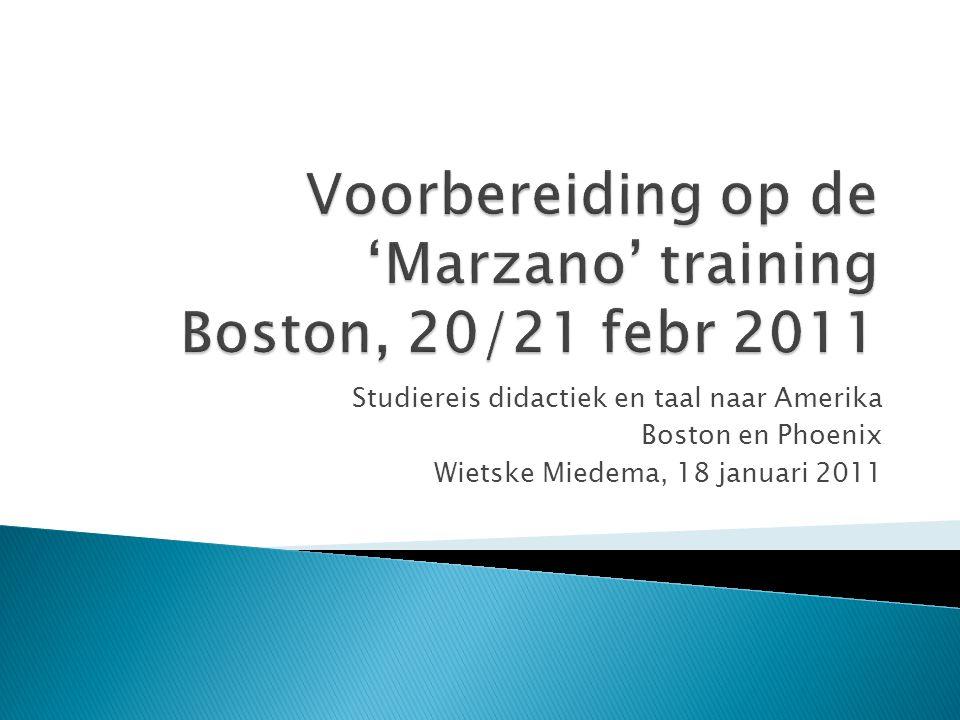 Studiereis didactiek en taal naar Amerika Boston en Phoenix Wietske Miedema, 18 januari 2011