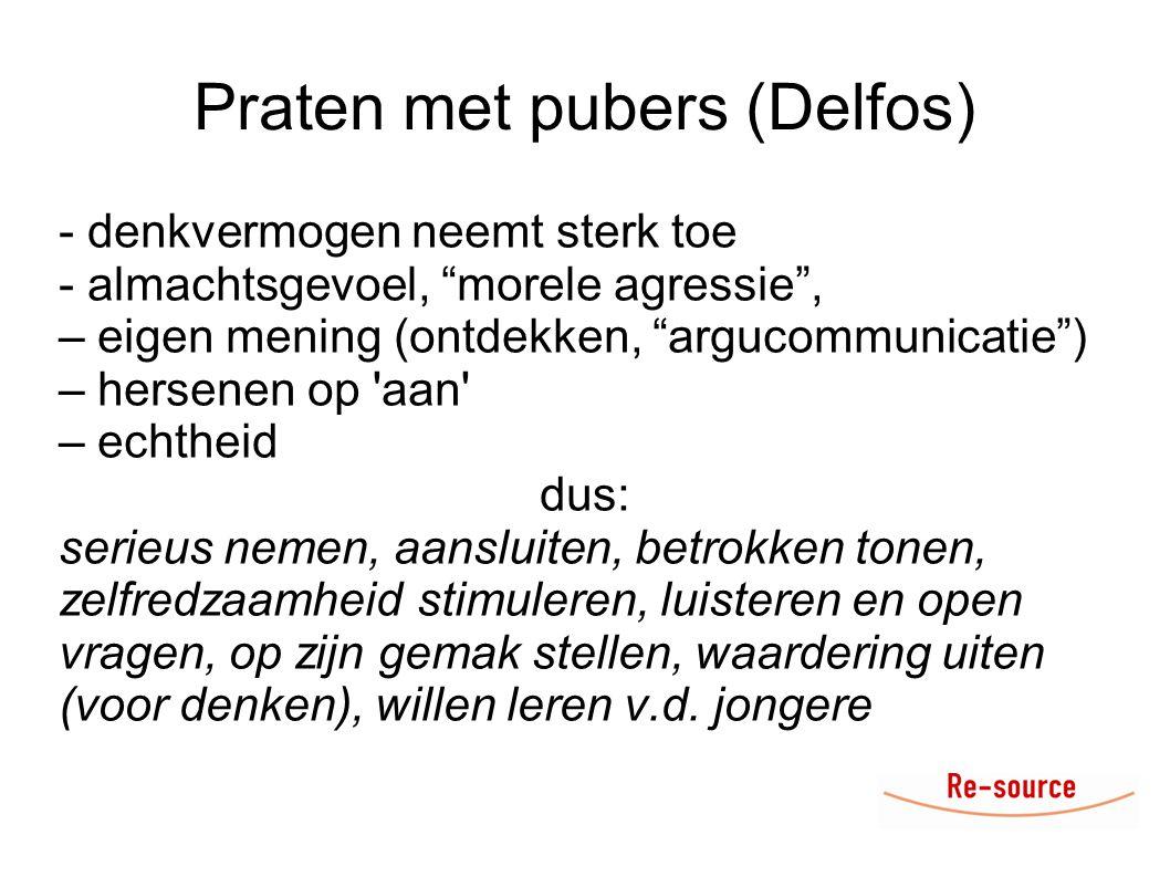 """Praten met pubers (Delfos) - denkvermogen neemt sterk toe - almachtsgevoel, """"morele agressie"""", – eigen mening (ontdekken, """"argucommunicatie"""") – hersen"""