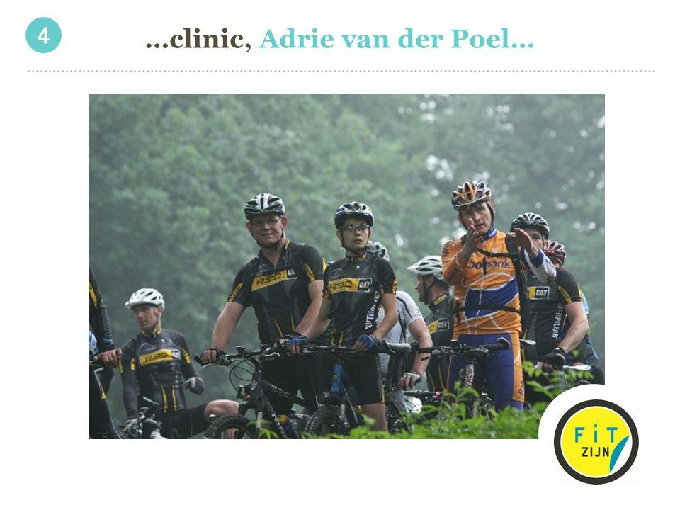 …clinic, Adrie van der Poel… 4