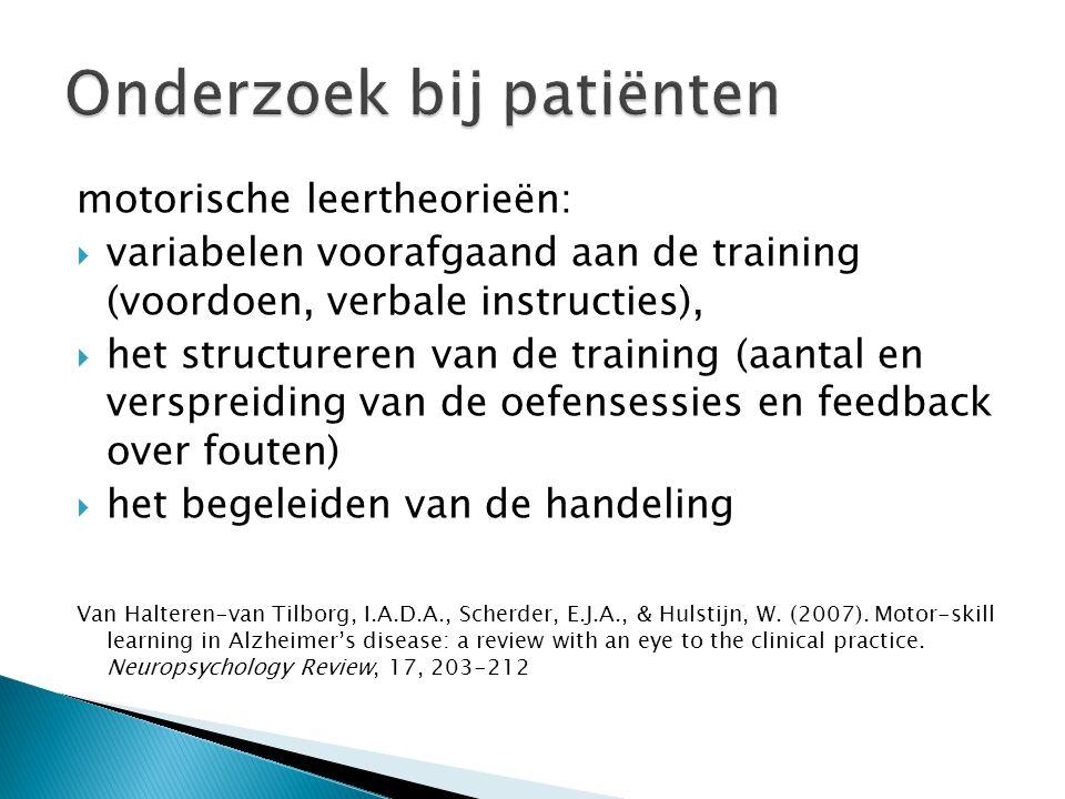 motorische leertheorieën:  variabelen voorafgaand aan de training (voordoen, verbale instructies),  het structureren van de training (aantal en vers