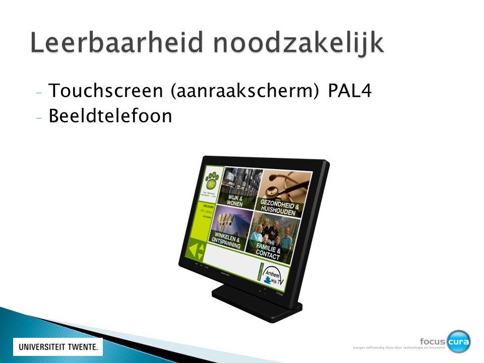- Touchscreen (aanraakscherm) PAL4 - Beeldtelefoon