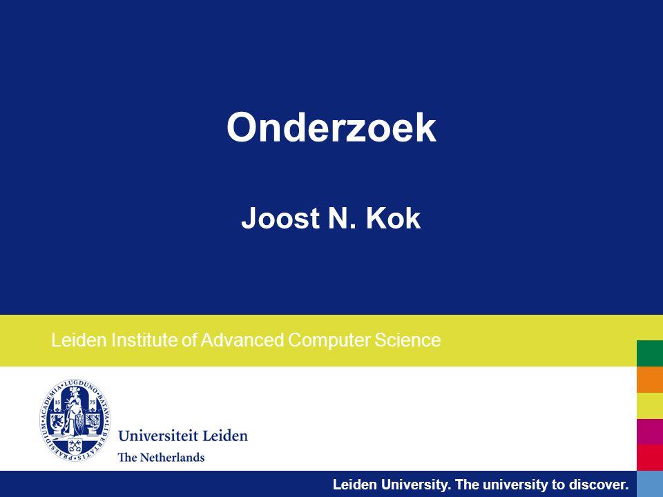 Leiden University. The university to discover. Onderzoek Joost N.