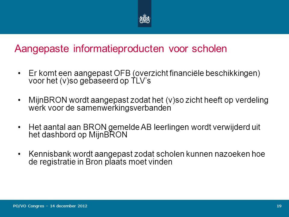 19 Aangepaste informatieproducten voor scholen Er komt een aangepast OFB (overzicht financiële beschikkingen) voor het (v)so gebaseerd op TLV's MijnBR